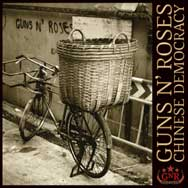 GUNS AND ROSES.- CHINESE DEMOCRACY.-