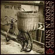 GUNS AND ROSES.- CHINESE DEMOCRACY.-